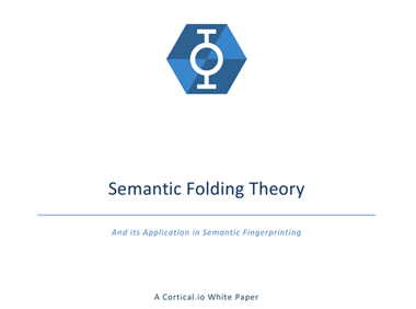 White Paper: Semantic Folding Theory