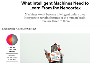 What Intelligent Machines Need to Learn From the Neocortex